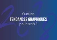 Les tendances graphiques pour 2018 vues par le Studio Locadesign pour communiquer mieux